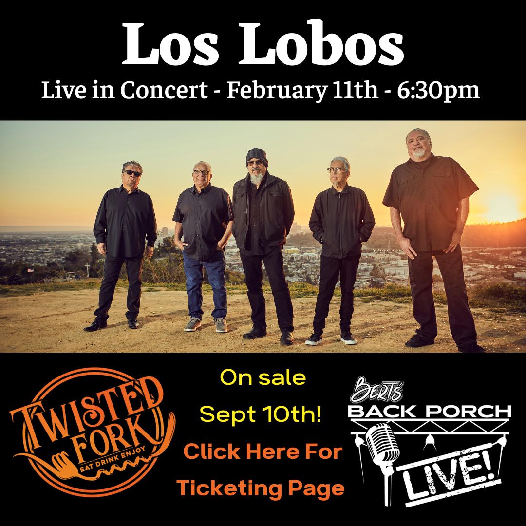 Berts Back Porch-Los Lobos Announcement